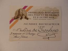 Carte De Membre Bienfaiteur De L'orphelinat Des Polices De France Et D'outre Mer De Mr Le Duc De Chaulnes à Paris 7. - Cartes