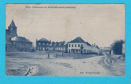 CPA Rare MARCHE-LEZ-ECAUSSINES : Place Communale ( Carte Bleue ) Edit. Wilmet-Vanaise - Circulée - 2 Scans - Ecaussinnes