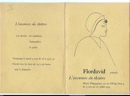 LIVRET 4 Feuill Musée Pédagogique - 29 Rue D'ULM - PARIS 5e - FLORDAVID L'aventure Théâtre - écrite Maurice Rostand 1952 - Museen