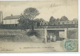 Angerville-Le Pont De La Gare - Angerville