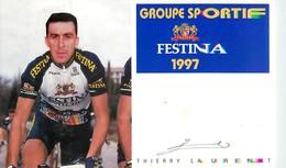 Cyclisme * Festina 1997 . Thierry Laurent - Cycling