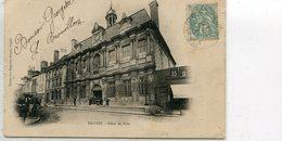 TROYES HOTEL DE VILLE - Troyes