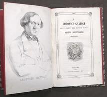 Musica A Lodovico Gavioli Interpreti Del Comun Voto Alcuni Concittadini - 1843 - Livres, BD, Revues