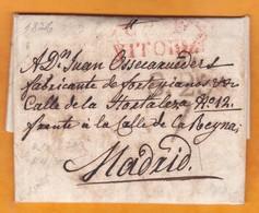 1826 - Lettre Pliée Avec Correspondance De VITORIA (???) Vers Madrid, Espagne - Détention De Deux Voyageurs - ...-1850 Préphilatélie