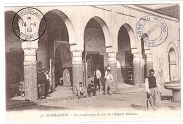 MARRAKECH - Les Arcades Dans La Cour De L' Hopital Militaire - Ed. P. Grébert, Casablanca - Marrakech