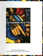 La Lumière Et La Vie : Les Vitraux De Max Ingrand Au Grand Séminaire De Rennes (35) - Art