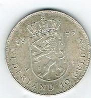 Pays-Bas 10 Gulden Arg.25gm - Sonstige