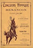 BESANCON - 3 Programmes De Concours Hippiques De 1913, 1921 Et 1922. Chamars Et Prés-de-Vaux. 12 Pages. TB état. - Hípica