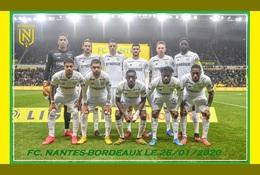 CP.EQUIPE .  FC NANTES Contre GIRONDINS DE BORDEAUX LE. 26/01/2020  # CE.157 - Fútbol