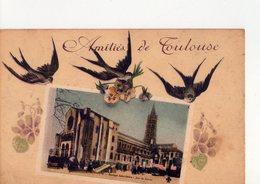CPA - 31 - 45  - AMITIES DE TOULOUSE - - Toulouse