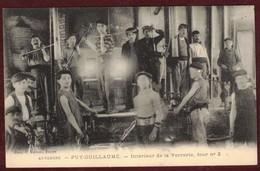 Puy-Guillaume Intérieur De La Verrerie Animée Four N° 2 Ouvriers Ouvrier Usine Souffleur De Verre * Puy-de-Dôme 63290 * - France