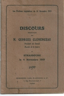 Elections Législatives 16 Novembre 1919 Discours De M Georges Clemenceau Strasbourg 4 Novembre 1919 - Historical Documents