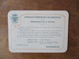 SYNDICAT D'INITIATIVE DE BORDEAUX ET DU DEPARTEMENT DE LA GIRONDE ENTREE 48bis COURS DU CHAPEAU ROUGE PLAN GENERAL DES L - Documenti Storici