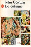 Le Cubisme Par John Golding - Art