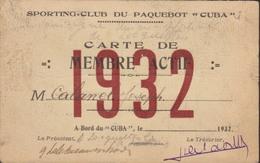 Carte De Membre Du SPORTING CLUB DU PAQUEBOT CUBA - 1932 - Fait à Locqueltas - 56390 - Format Carte De Visite - Sports