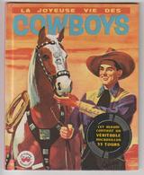 Livre + Disque « LA JOYEUSE VIE DES COWBOYS » N°67 / Les Albums Merveilleux / 1957 - Children