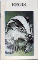 REGIS - Illustration De Catherine Schmid - Blaireau - Petit Livret Broché De 12 Pages (2577 ASO) - Firstnames