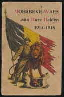 BOEKJE - MOERBEKE WAAS AAN HARE HELDEN 1914 - 1918 - ALLE BLZ ZIJN AFGEBEELD - BINNENBLAD IS LOS - ZELDZAAM ZIE AFBEELDI - 1914-18