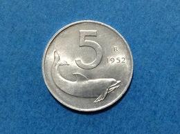 ITALIA REPUBBLICA ITALY COIN MONETA CIRCOLATA 5 LIRE DELFINO 1952 - 1946-… : Repubblica