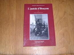 L'PATOIS D'BOUYON Le Patois De Bouillon Régionalisme Ardenne Parler Wallon Dialecte Sobriquets Expressions Wallonnie - Culture
