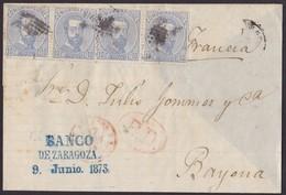 1873. ZARAGOZA A BAYONA. 10 CÉNTIMOS AZUL TIRA DE 4 EJEMPLARES. FECHADOR Y TRÁNSITOS. TIMBRE BANCO. MUY INTERESANTE. - 1872-73 Königreich: Amédée I.