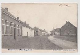 Meerhout  Molenbergstraat   Uitgevers Le Bon Meerhout - Meerhout