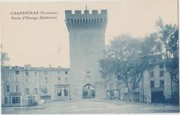 Cpa ( 84 Vaucluse) Carpentras , Porte D'orange ( Exterieur) - Carpentras