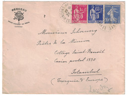 1938 - AFFRANCHISSEMENT TRICOLORE Avec SEMEUSE + TYPE PAIX Sur LETTRE ENTETE BERCEAU LANDES Pour ISTAMBUL TURQUIE - Poststempel (Briefe)