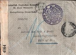 ! Kaiserlich Deutsches Konsulat St. Paul Minnesota USA, Portoplichtige Dienstsache, Censor, Köln, Berlin Auswärtiges Amt - Germany