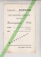 Tapbiljartclub Goed Getopt Bij Beroepsrenner Fred Hamerlinck, Wondelgem, Koningsfeest 1956. Goethals, Moeykens, Van Dael - Programma's
