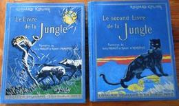 Le Livre De La Jungle1936/39 Rudyard KIPLING Lib.Delagrave 2 T. Impr.Delagrave. P176+197 - 1901-1940