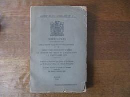 DOCUMENTS CONCERNANT LES RELATIONS GERMANO-POLONAISES ET LE DEBUT DES HOSTILITES ENTRE LA GRANDE BRETAGNE ET L'ALLEMAGNE - Guerra 1939-45