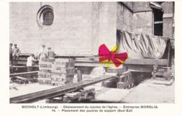 BOCHOLT (Limbourg) - Déplacement Du Clocher De L'Eglise - Entreprise MORGLIA - Placement Des Poutres De Support Sud-est - Bocholt