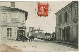 CPA La Tresne 33. Le Bourg, Animée - Andere Gemeenten