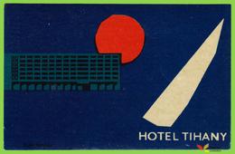 Voyo  HOTEL TIHANY Tihany Hungary Hotel Label Early Printing Vintage Terv Nomda - Etiquetas De Hotel