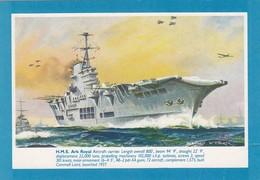 Postcard HMS Ark Royal Aircraft Carrier Artwork By Bernard Church My Ref  B23936 - Warships