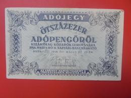 HONGRIE 500.000 ADOPENGÔ 1946 PEU CIRCULER (B.5) - Hongrie