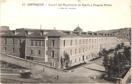 ES CARTAGENA - 27 - Cuartel Del Regimiento Y Hospital Militar - Animée - Belle - Murcia