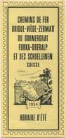 Chemins De Fer Brig Viege-Zermatt Du Gornergrat Furka-Oberalp Et Des Schoellenen - Horaire D'été 1954 - Faltblatt - Europe