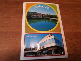 Postcard - Croatia, Metković, Self-adhesive Postcard      (28800) - Kroatië