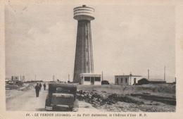 ***  33 *** LE VERDON  Au Port Autonome Le Château D'eau - Timbre Décollé - Sonstige Gemeinden