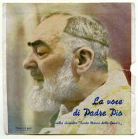 ARV 4  - DISCO 45 GIRI - LA VOCE DI PADRE PIO - Religion & Esotericism