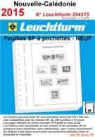 Feuilles Nouvelle-Calédonie 2015 à Pochettes SF Leuchtturm 354315 - NEUF ..Réf.DIV20158 - Albums & Reliures