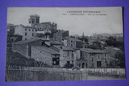 CPA 63 CHATEAUGAY AUVERGNE PITTORESQUE CHÂTEAU RARE PLAN Canton CHATEL-GUYON - Autres Communes