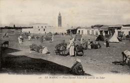 MARRAKECH Place Djamel Fena (Jemaa El Fna) Et Caserne Du Tabor -  Très Bon état - Marrakech