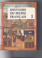 HISTOIRE DU PEUPLE FRANCAIS - 5 VOLUMES - LOUIS HENRI PARIAS - - Histoire
