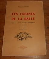 Les Enfants De La Balle. Histoire D'un Théâtre Ambulant.Sirius Ravel. Avec Envoi. 1936. - Livres Dédicacés