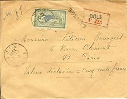 1914 ENVELOPPE CHARGE VALEUR DECLAREE 500 FRANCS DE DOLE 39 MERSON 45 C 5 SCEAUX AU DOS - 1877-1920: Semi-Moderne