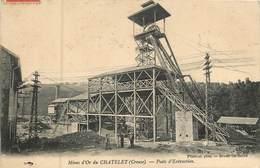 Dep - 23 - LE CHATELET EVAUX LES BAINS Puits D'extraction Mines D'or - Frankreich