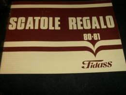 CATALOGO SCATOLE REGALO 80-81 FIDASS - Cioccolato
